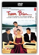 Tum Bin (Tum Bin...: Love Will Find a Way)