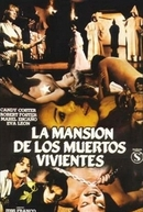 Mansion of the Living Dead (La Mansión de los Muertos Vivientes)