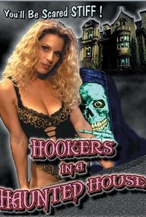 Hookers in a Haunted House - Poster / Capa / Cartaz - Oficial 1