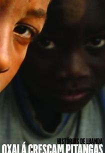 Oxalá cresçam pitangas: Histórias de Luanda - Poster / Capa / Cartaz - Oficial 1