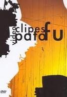 Video Clipes Pato Fu