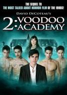 2: Voodoo Academy (2: Voodoo Academy)