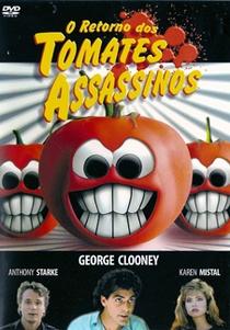 O Retorno dos Tomates Assassinos - Poster / Capa / Cartaz - Oficial 1