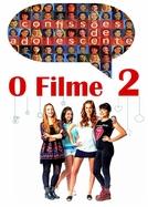 Confissões de Adolescente: O Filme 2 (Confissões de Adolescente: O Filme 2)