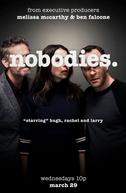 Nobodies (1ª Temporada) (Nobodies (Season 1))