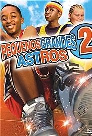Pequenos Grandes Astros 2 - Poster / Capa / Cartaz - Oficial 1