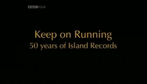 Keep On Running: 50 Years Of Island Records - Poster / Capa / Cartaz - Oficial 1