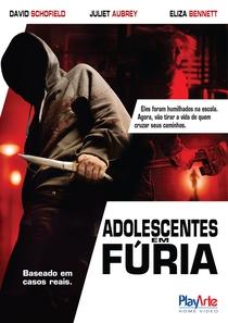 Adolescentes em Fúria - Poster / Capa / Cartaz - Oficial 2