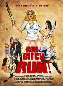 Run! Bitch Run! - Poster / Capa / Cartaz - Oficial 1