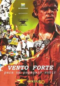 Vento Forte para um Papagaio Subir - Poster / Capa / Cartaz - Oficial 1