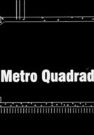 O Metro Quadrado (O Metro Quadrado)