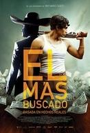Mexican Gangster (El Más Buscado)