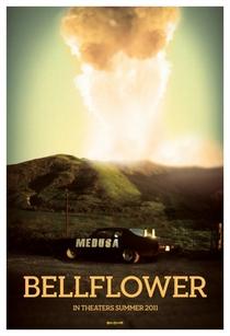 Bellflower - Poster / Capa / Cartaz - Oficial 1