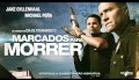 Marcados Para Morrer - Trailer legendado [HD]