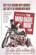 The Mini-Skirt Mob (The Mini-Skirt Mob)