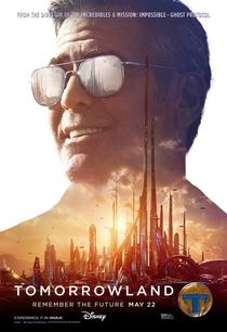 Tomorrowland - Um Lugar Onde Nada é Impossível - Poster / Capa / Cartaz - Oficial 7