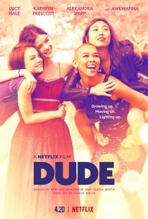 Dude - A Vida É Assim - Poster / Capa / Cartaz - Oficial 1