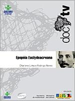 Epopéia Euclydeacreana  - Poster / Capa / Cartaz - Oficial 1