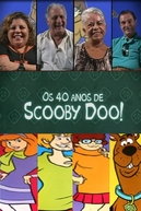 Os 40 anos de Scooby Doo!