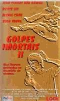 Golpes Imortais 2 - Poster / Capa / Cartaz - Oficial 2
