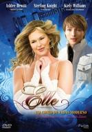 Elle - Um Conto de Fadas Moderno (Elle: A Modern Cinderella Tale)