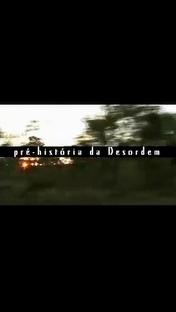Pré-História da Desordem - Poster / Capa / Cartaz - Oficial 1