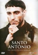 Santo Antônio : Uma Vida de Doutrina e Bondade