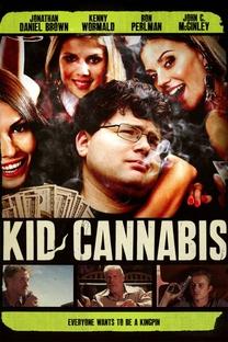 Kid Cannabis - Poster / Capa / Cartaz - Oficial 2