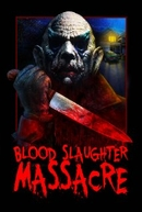 Blood Slaughter Massacre (Blood Slaughter Massacre)