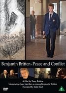 Benjamin Britten: Peace and Conflict (Benjamin Britten: Peace and Conflict)