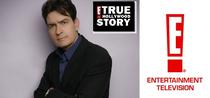 E! True Hollywood Story: Charlie Sheen - Poster / Capa / Cartaz - Oficial 1