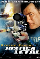 Justiça Letal (True Justice: Lethal Justice)