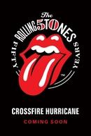 Crossfire Hurricane (Crossfire Hurricane)