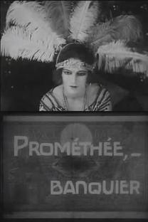 Prométhée... banquier - Poster / Capa / Cartaz - Oficial 1