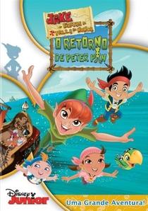 Jake e os Piratas da Terra do Nunca: O Retorno de Peter Pan - Poster / Capa / Cartaz - Oficial 1