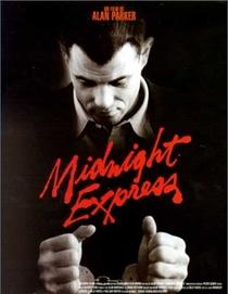 O Expresso da Meia-Noite - Poster / Capa / Cartaz - Oficial 3