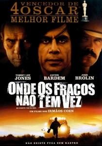 Onde os Fracos Não Têm Vez - Poster / Capa / Cartaz - Oficial 14