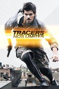 Tracers: Nos Limites - Poster / Capa / Cartaz - Oficial 3