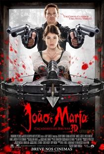 João e Maria: Caçadores de Bruxas - Poster / Capa / Cartaz - Oficial 4