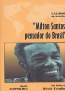 Milton Santos, Pensador do Brasil (Milton Santos, Pensador do Brasil)