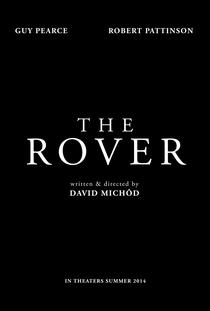 The Rover - A Caçada - Poster / Capa / Cartaz - Oficial 6