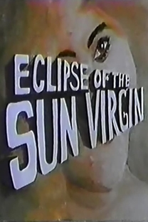 Eclipse of the Sun Virgin - Poster / Capa / Cartaz - Oficial 1