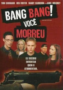 Bang, Bang! Você Morreu! - Poster / Capa / Cartaz - Oficial 2