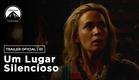 Um Lugar Silencioso | Trailer #1 | Paramount Brasil
