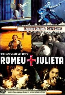 Romeu + Julieta - Poster / Capa / Cartaz - Oficial 2