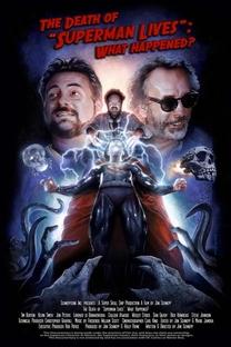 """A Morte de """"Superman Lives"""": O Que Aconteceu? - Poster / Capa / Cartaz - Oficial 1"""