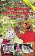 Too Smart for strangers (Too Smart for strangers)