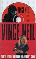 Vince Neil: You Are Invited (But Your Friend Can't Come) (Vince Neil: You Are Invited (But Your Friend Can't Come))