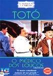Totó - O Médico dos Loucos (Il medico dei pazzi)