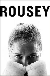 Ronda Rousey: Minha Luta, Sua Luta - Poster / Capa / Cartaz - Oficial 1